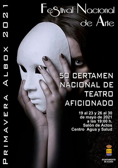 TEATRO 50º Festival Nacional de Arte de Albox