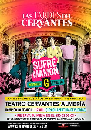 """Las tardes del Cervantes"" TRIBUTO HOMBRES G"