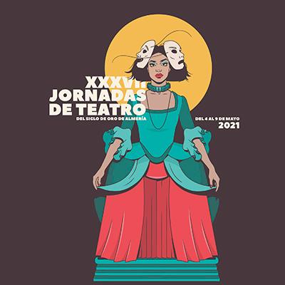 XXXVII Jornadas de Teatro del Siglo de Oro de Almería
