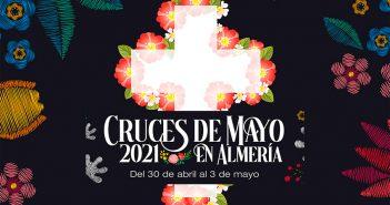 Cruces de Mayo 2021 en Almería