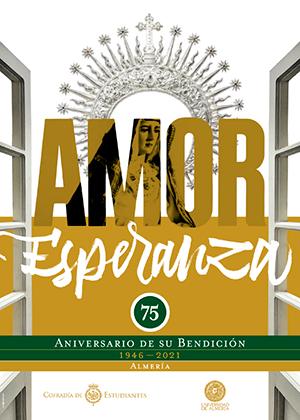 Amor y Esperanza: 75 aniversario bendición EXPOSICIÓN en Almería
