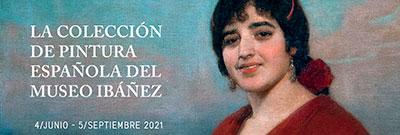 Colección de pintura española del Museo Ibañez Del siglo XIX al XXI
