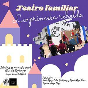 """Teatro familiar """"La princesa rebelde"""""""