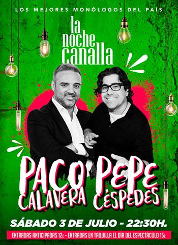 LA NOCHE CANALLA CON PACO CALAVERA Y PEPE CÉSPEDES