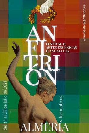 Festival de Artes escénicas de Andalucía ANFITRIÓN 2021Almería