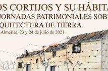 """Jornadas Patrimoniales de Oria """"Los Cortijos y su Hábitat"""""""