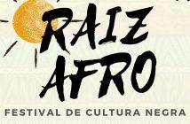 RAIZ AFRO - Festival de Cultura Negra