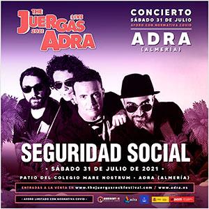 Seguridad Social - The Juergas Live Adra 2021