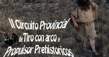 II Circuito Provincial de Tiro con Arco y Propulsor Prehistóricos