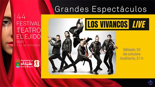 44º Festival de Teatro de El Ejido Los Vivancos