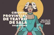 Circuito Provincial de Teatro de Sala Siglo de Oro