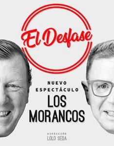 """Los Morancos """"El desfase""""- - 44º Festival de Teatro de El Ejido"""