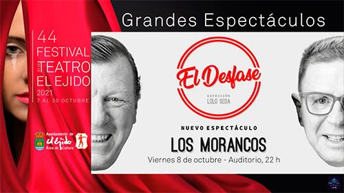 Los Morancos 44º Festival de Teatro de El Ejido