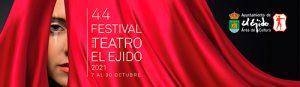 44º Festival de Teatro de El Ejido