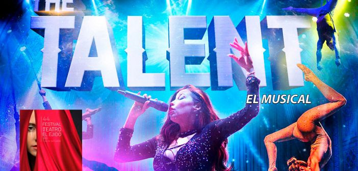 The Talent, el musical - 44º Festival de Teatro de El Ejido