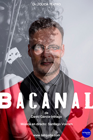 Bacanal - 44º Festival de Teatro de El Ejido