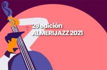 FESTIVAL DE JAZZ 2021 Almería