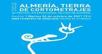 """Ciclo """"Almería, Tierra de cortometrajes"""""""