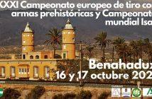 XXXI CAMPEONATO EUROPEO DE TIRO CON ARMAS PREHISTÓRICAS Y CAMPEONATO MUNDIAL ISAC EN BENAHADUX.